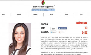 "2015.  Líderes Emergentes magazine, MX. Named as one of the ""10 influential youths in Politics in Mexico""."