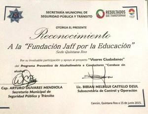 2015.  Secretaría Municipal de Seguridad Publica y Transito in Cancun, MX. Award to Jaff Foundation for its Humanitarian Work.